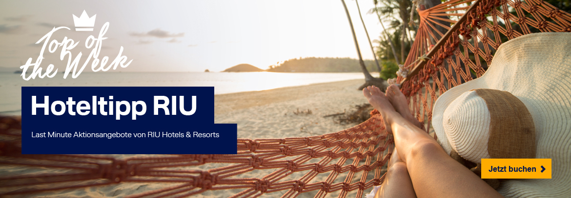 Unser Hoteltipp: RIU Hotels & Resorts